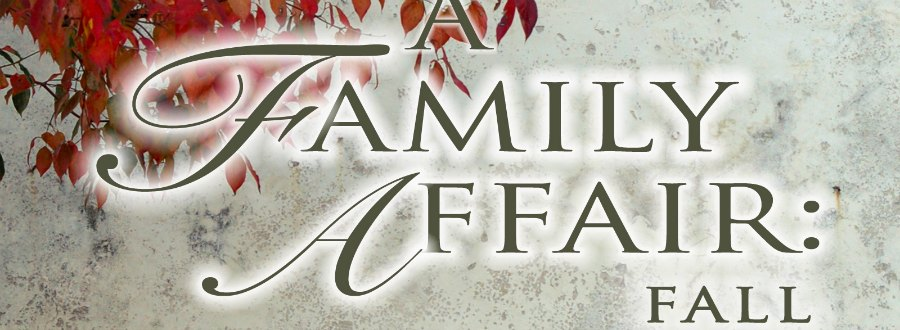 A Family Affair: Fall