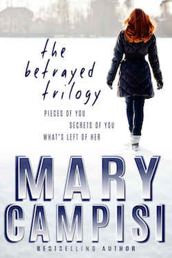 The Betrayed Trilogy by Mary Campisi