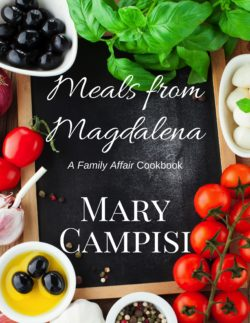 Meals From Magdalena: A Family Affair Cookbook