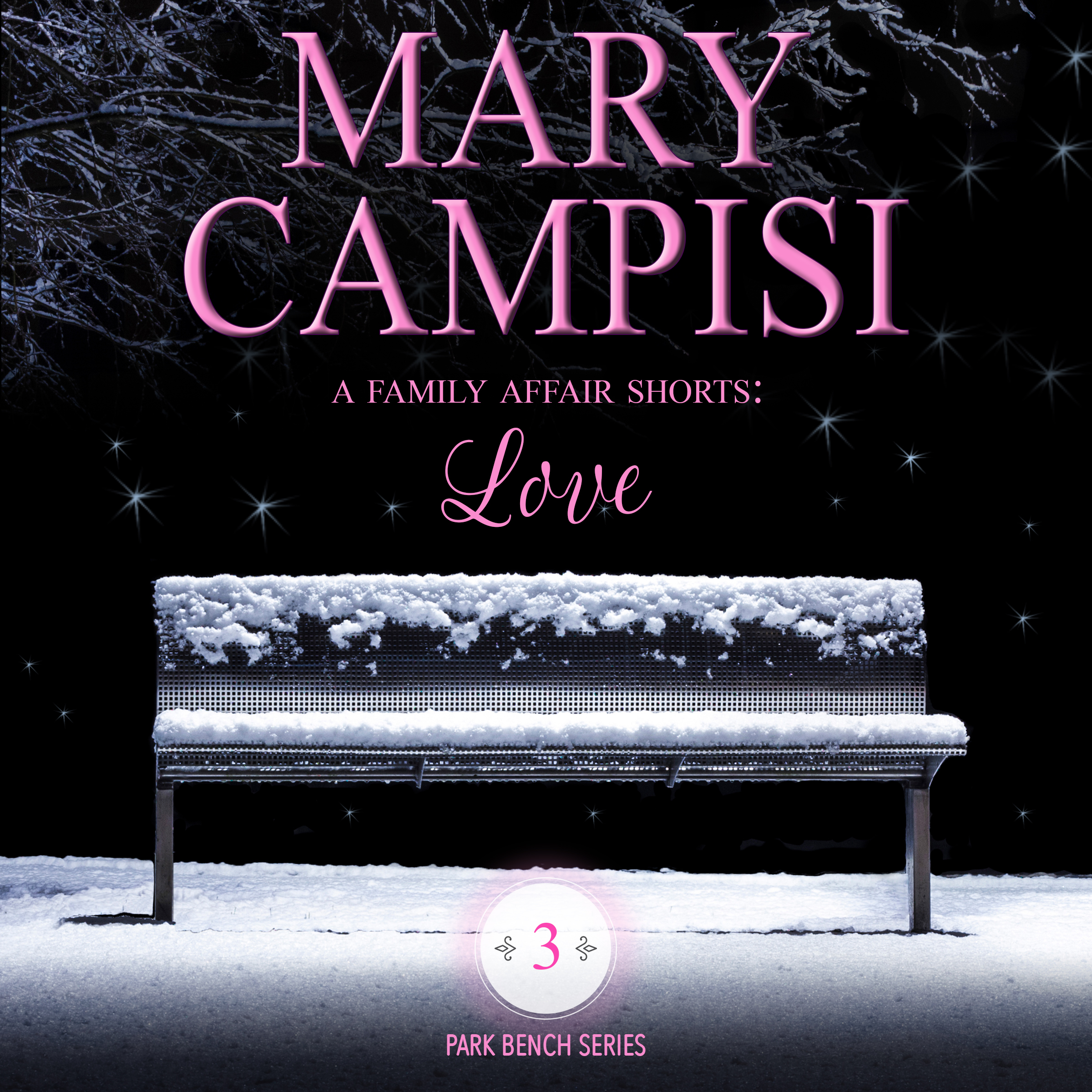 A Family Affair Shorts: Love audiobook by Mary Campisi