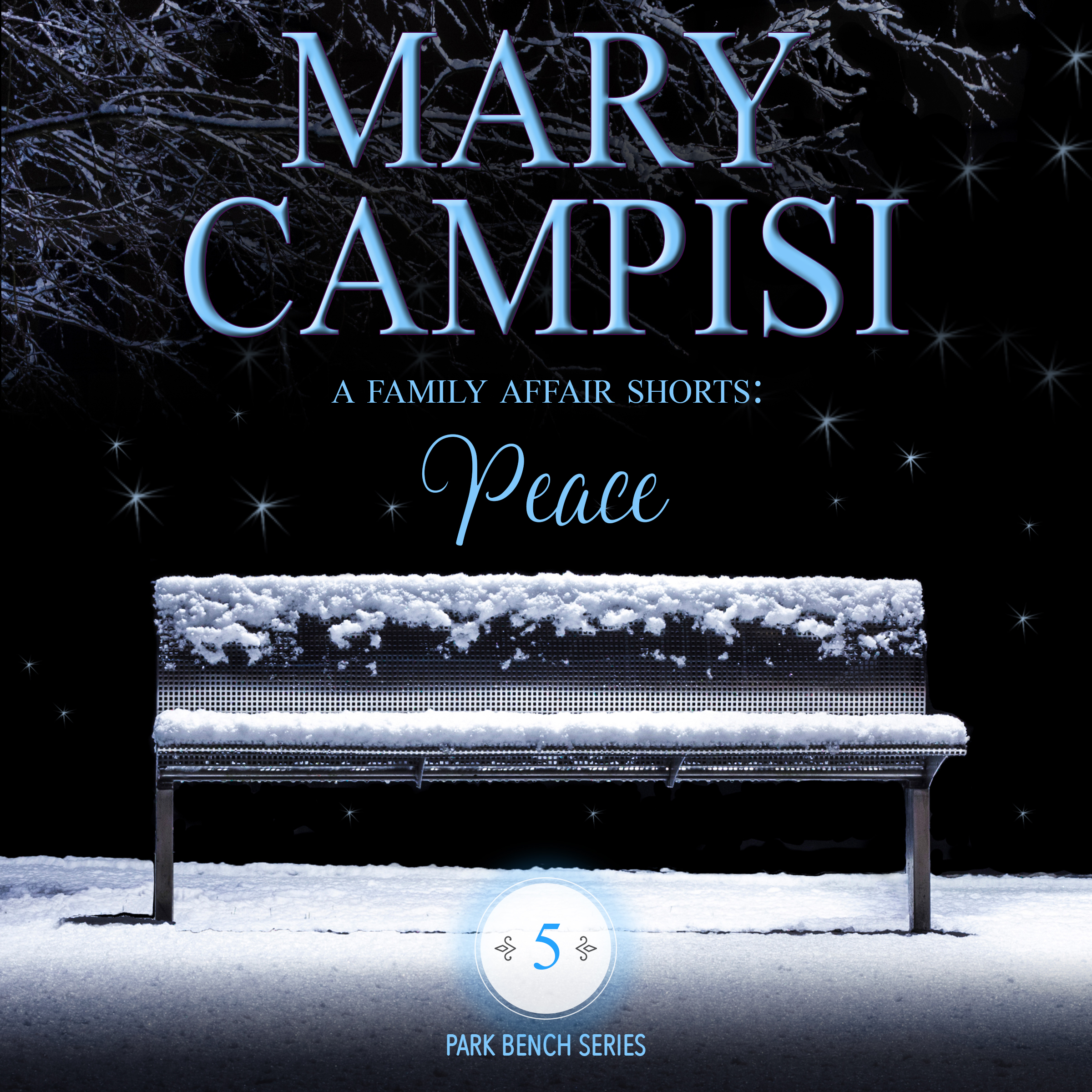 A Family Affair Shorts: Peace audiobook by Mary Campisi