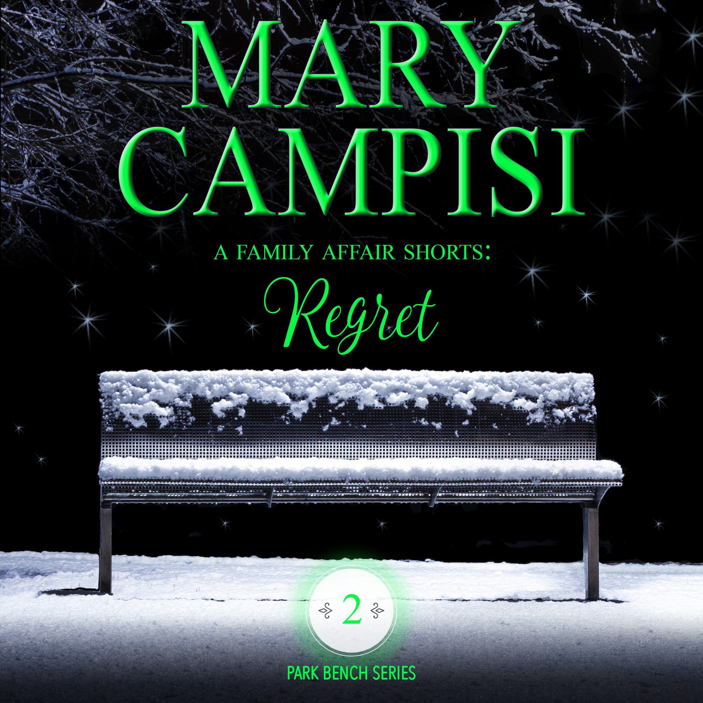 A Family Affair Shorts: Regret audiobook by Mary Campisi